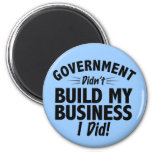 Romney Ryan - Government Didn't Build My BUsiness Refrigerator Magnet