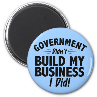 Romney Ryan - Government Didn't Build My BUsiness Magnet