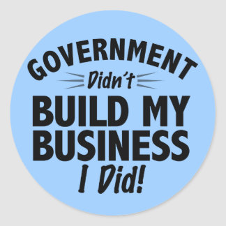 Romney Ryan - Government Didn't Build My BUsiness Sticker