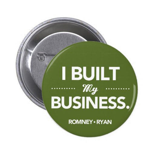 Romney Ryan I Built My Business Round (Green) Button