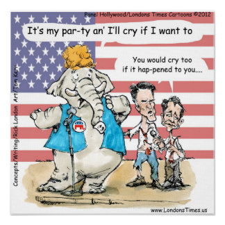 Romney & Ryan Its My Party Funny Poster