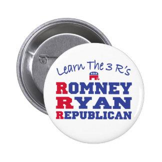Romney Ryan Learn the 3 R's Pin