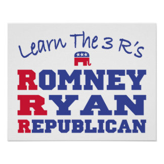 Romney Ryan Learn the 3 R's Print