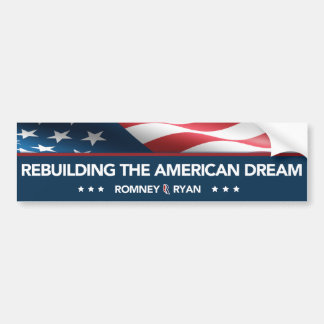 Romney Ryan Rebuilding the American Dream Bumper Car Bumper Sticker