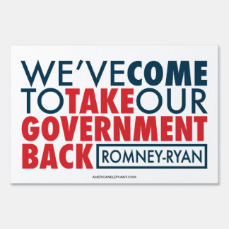 Romney-Ryan Take Government Back Yard Sign White