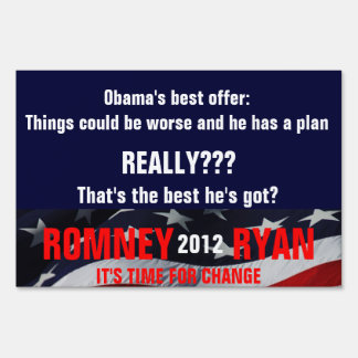 Romney Ryan : That's the best he's got? Signs