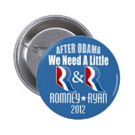 Romney Ryan - We need a little R and R Pins