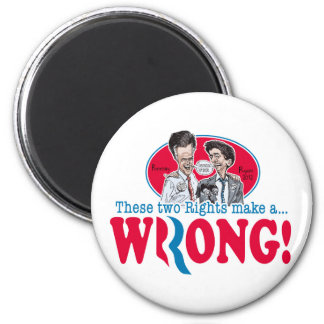 Romney Ryan Wrong 2 Inch Round Magnet