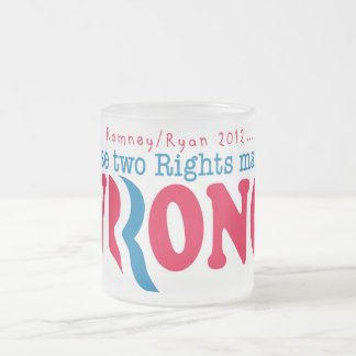 Romney Ryan Wrong Frosted Glass Coffee Mug