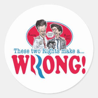 Romney Ryan Wrong Sticker