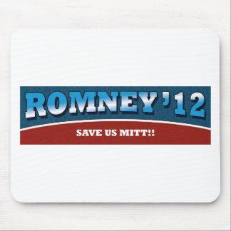 Romney- Save Us Mitt! Mouse Pad