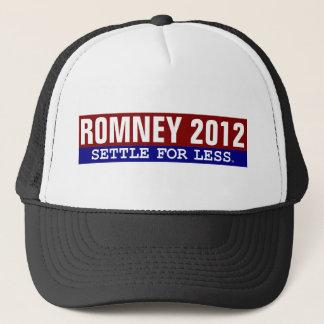 Romney Settle for Less hat