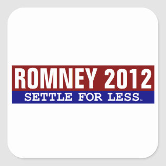 Romney Settle for Less stickers