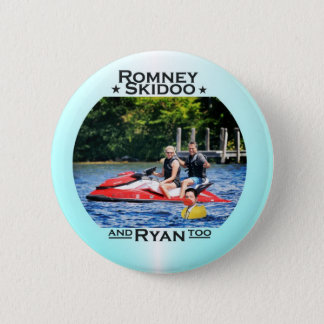 Romney Skidoo & Ryan, too Pinback Button