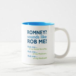 Romney sounds like Rob Me! Anti Romney Political Two-Tone Coffee Mug