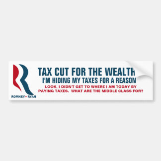 Romney - Tax Cut for the top 5% of income earners Car Bumper Sticker