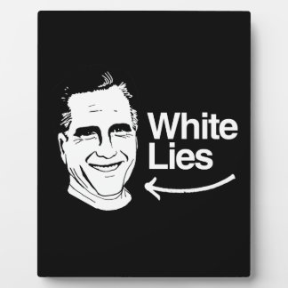 ROMNEY TELLS WHITE LIES.png Display Plaques