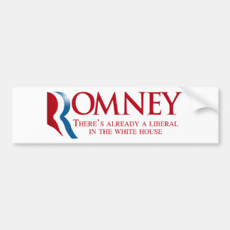 Romney - There's already a liberal Car Bumper Sticker