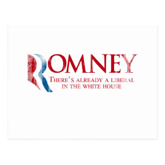 Romney - There's already a liberal.png Postcard