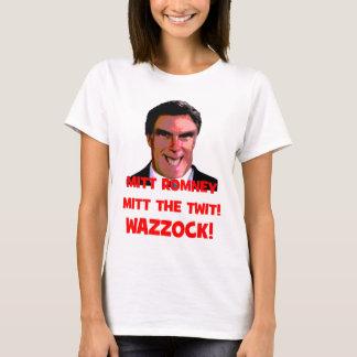 Romney twit wazzock T-Shirt