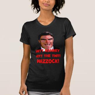 Romney twit wazzock t shirt