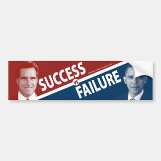 Romney Vs. Obama - Success Vs. Failure Bumper Sticker