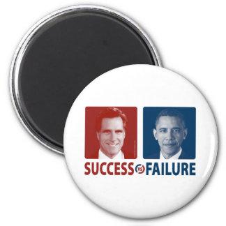 Romney Vs. Obama - Success Vs. Failure Magnet
