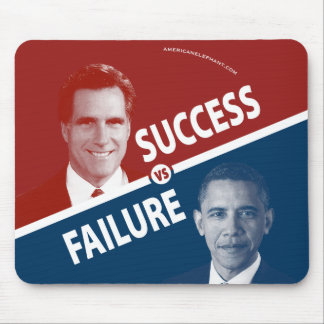 Romney Vs. Obama - Success Vs. Failure Mousepad