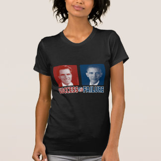 Romney Vs. Obama - Success Vs. Failure Shirt