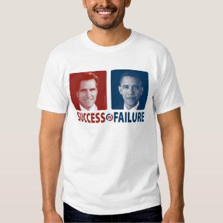 Romney Vs. Obama - Success Vs. Failure Tee Shirt