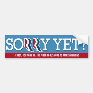 Romney - You'll be SORRY! Car Bumper Sticker