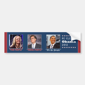 """Romney's """"People""""   Obama: """"We the People"""" Bumper Sticker"""