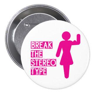 Rompa el estereotipo pin redondo 7 cm