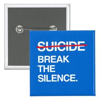 ROMPA EL SILENCIO EN SUICIDIO PINS