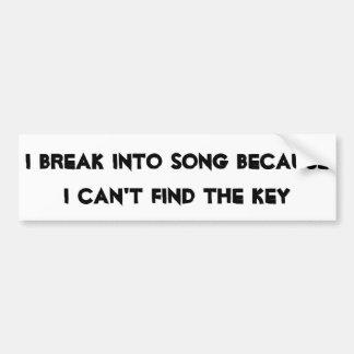 Rómpase en la canción sin la llave pegatina para auto