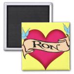 Ron - camisetas y regalos de encargo del tatuaje d imán de nevera
