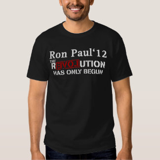 Ron Paul '12 The rEVOLution Has Only Begun hybrid  T-shirts