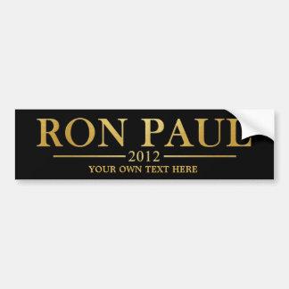 Ron Paul 2012 - Añada su propio texto (el oro) Pegatina Para Auto