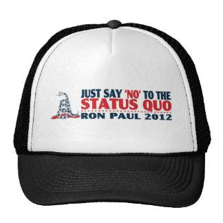Ron Paul 2012 - Apenas diga NO al status quo Gorra