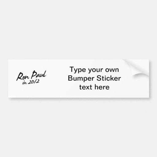 RON PAUL 2012 Autograph Bumper Sticker