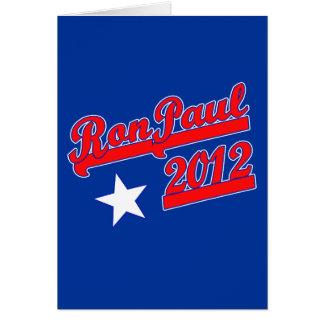 Ron Paul 2012 camisetas, engranaje de la campaña Tarjeta De Felicitación