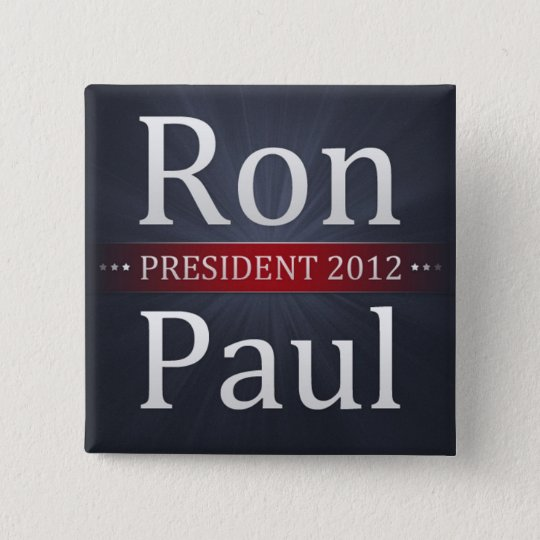 Ron Paul 2012 Campaign Button