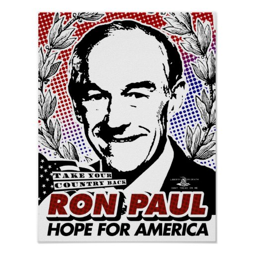 Ron Paul 2012 Campaign Poster