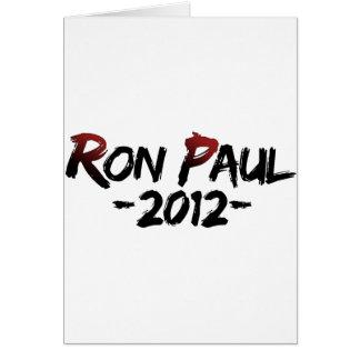 Ron Paul 2012!!! Greeting Card