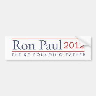 Ron Paul 2012 el padre de Refounding Etiqueta De Parachoque