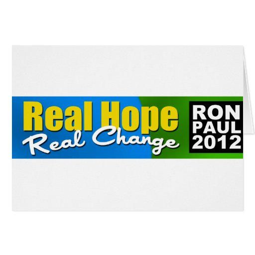 Ron Paul 2012: Esperanza real, cambio real Felicitacion
