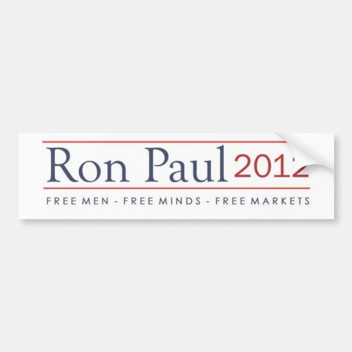 Ron Paul 2012 Free Men Free Minds Free Markets Bumper Stickers