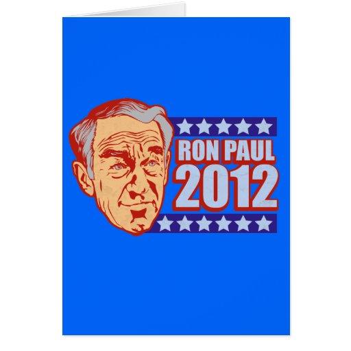 Ron Paul 2012 Greeting Card
