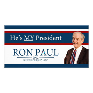 Ron Paul 2012 He's My President Customized Photo Card