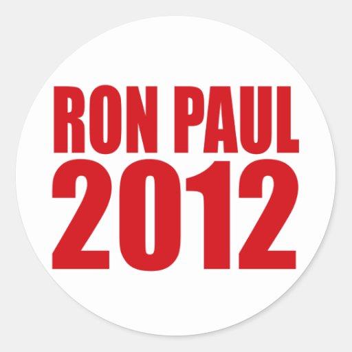 RON PAUL 2012 (intrépido) Pegatinas Redondas